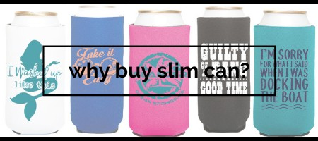 Why Your Brand Should Be Buying Slim Can Huggers
